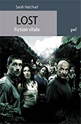 Lost : Fiction vitale