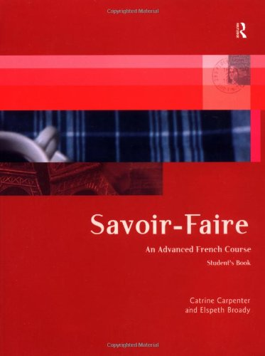 Savoir-Faire: An Advanced French Course