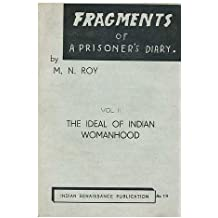 Fragments of a prisoners diary : Vol [2] The Ideal of Womanhood