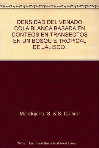 densidad-del-venado-cola-blanca-basada-en-conteos-en-transectos-en-un-bosqu-e-tropical-de-jalisco