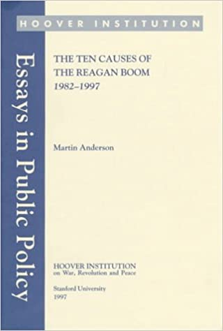 the ten causes of the reagan boom essays in public policy the ten causes of the reagan boom essays in public policy martin anderson 9780817958923 com books