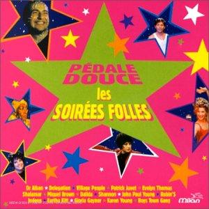 Dr. Alban - Pedale Douce: Les Folles Soirees - Zortam Music