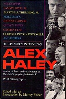 Books : Alex Haley: The Playboy Interviews