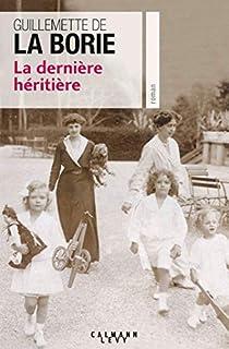 La dernière héritière, La Borie, Guillemette de