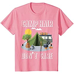 Kids Camp Hair Don't Care T-Shirt Funny Camping Gift Happy Camper 10 Pink