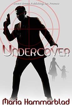 Undercover by [Hammarblad, Maria]