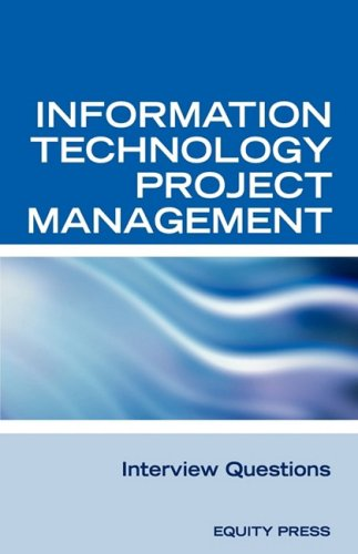 Information Technology Project Management Interview Questions ...
