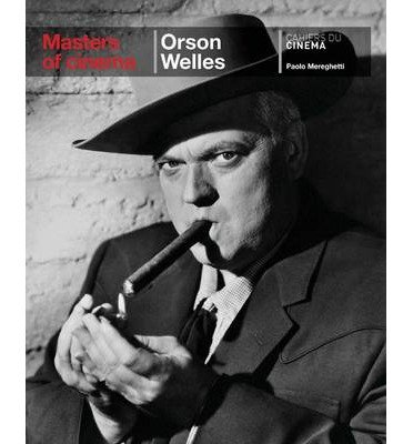[(Orson Welles: Masters of Cinema)] [Author: Paolo Mereghetti] published on (June, 2011)