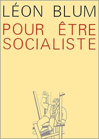 pour etre socialiste