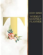 2021-2022 Weekly Monthly Planner: 2021-2022 Marble Planner Initial Gold And Floral Monogram Letter T |24 Month Planner 2021-2022|2021-2022 Two Year Monthly Planner With Holidays|2021-2022 Black And Gold Cover Planner|24 Months Agenda Planner 8.5x11