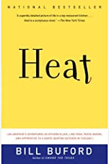 Heat: An Amateur Cook in a Professional Kitchen Kindle Edition