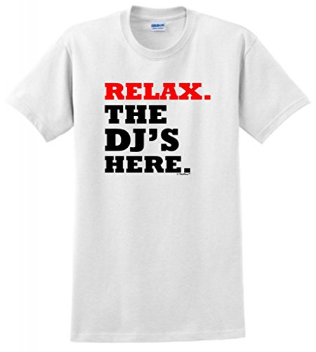 Relax the DJs Here T Shirt