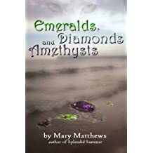 Emeralds, Diamonds, and Amethysts (Magical Cool Cats Mysteries)