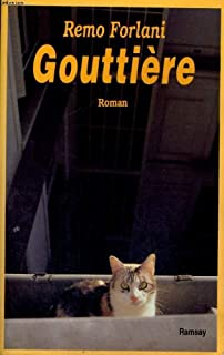 Gouttière, Forlani, Remo