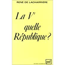 Ve, quelle République? (La)