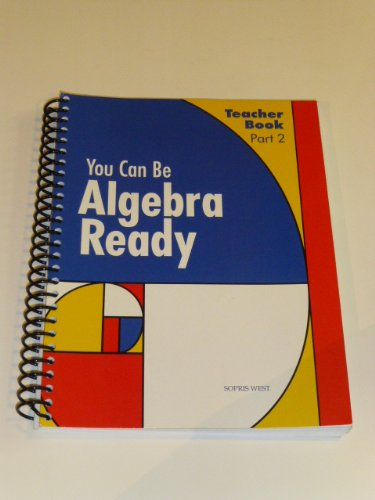 - You Can Be Algebra Ready, Part 1, Teacher's Guide