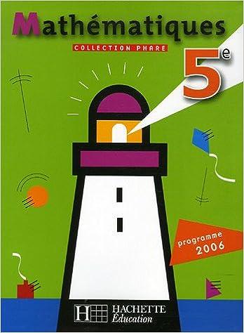 Livre gratuits Phare : Mathématiques 5e : Programme 2006 pdf ebook