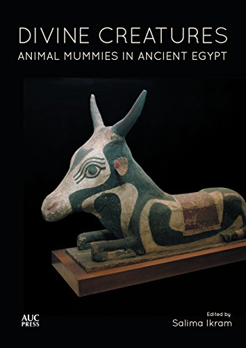 Divine Creatures: Animal Mummies in Ancient Egypt