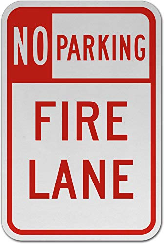 Traffic Signs - No Parking Fire Lane Sign 12 x 18 Aluminum Metal Sign Street Weather Approved Sign 0.04 Thickness