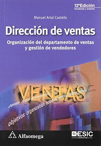 Direccion De Ventas. Organizacion Del Departamento De Ventas Y Gestion De Vendedores