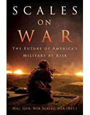 Scales on War: The Future of America's Military at Risk