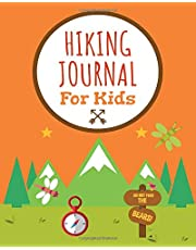 Hiking Journal for Kids: Hiking Log Book to List Hikes with Prompts for Weather, Difficulty, Overall Rating, Description, Nature Journaling for Kids