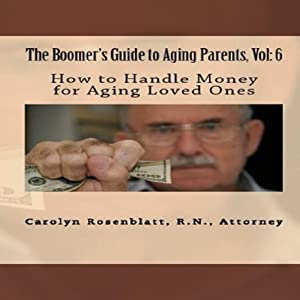 How to Handle Money for Aging Loved Ones Audiobook