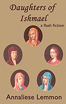 Daughters of Ishmael (Mormon Flash) by [Lemmon, Annaliese]