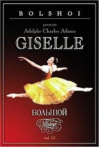 Adam - Giselle / Bessmertnova, Lavorovski, Kozlova, Bolshoi Ballet