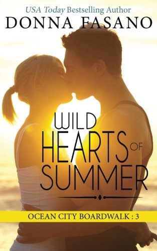Wild Hearts of Summer (Ocean City Boardwalk Series, Book 3) (Volume 3)