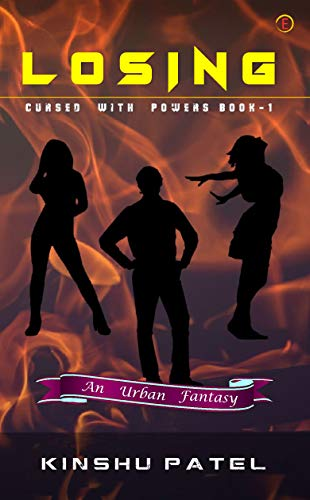 Losing: Cursed with Powers Book 1