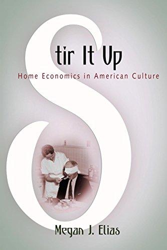 Stir It Up: Home Economics in American Culture