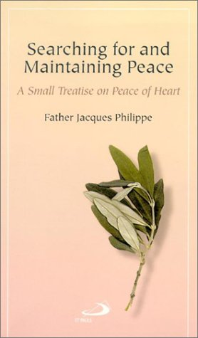 Pdf Bibles Searching for and Maintaining Peace: A Small Treatise on Peace of Heart