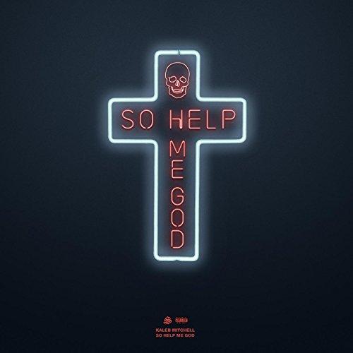 So Help Me God [Explicit]