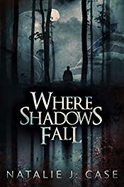 Where Shadows Fall (Shades and Shadows Book 3)