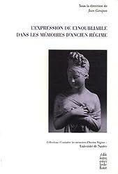 L'Expression de l'inoubliable dans les Mémoires d'Ancien Régime