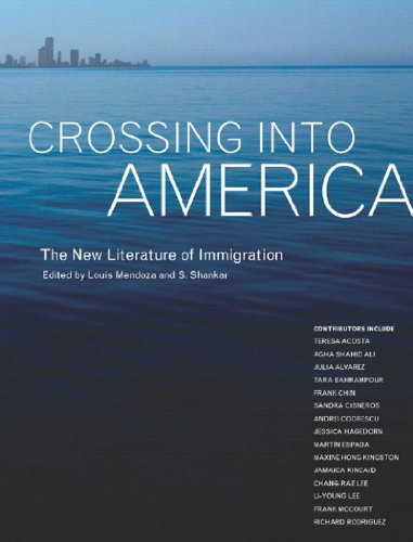 Crossing Into America: The New Literature Of Immigration