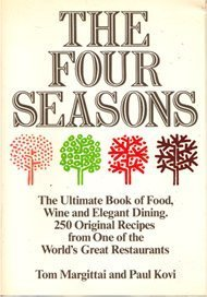 (The Four Seasons: The Ultimate Book of Food, Wine and Elegant)