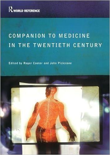 Companion Encyclopedia of Medicine in the Twentieth Century