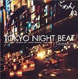 Tokyo Night Beat by Gomen-Ne (2004-10-20)
