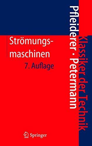 Strömungsmaschinen (Klassiker der Technik)