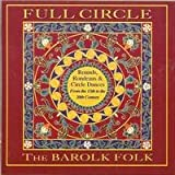 Full Circle: Rounds, Rondeaus & Circle Dances from the 13th to the 20th Century
