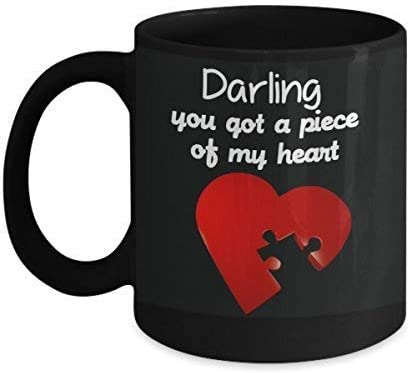Valentines Day Gifts A Romantic Coffee Mug With Sayings Darling You Got A Piece Of My Heart Ceramic 11 Ounces Black Coffee Mug Unique Gift For Special Someone Husband Wife Boyfriend