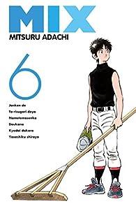 Mix, tome 6 par Mitsuru Adachi