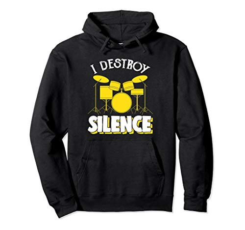 I Destroy Silence Drum Set Drum Player Funny Drummer Hoodie