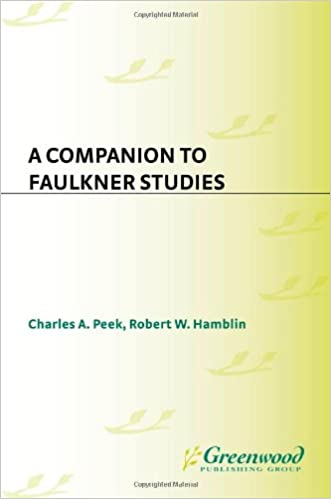 Book A Companion to Faulkner Studies
