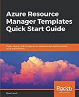 Azure Resource Manager Templates Quick Start Guide Front Cover