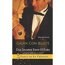 Galán Con Billete (Spanish Edition) Dec 7, 2017