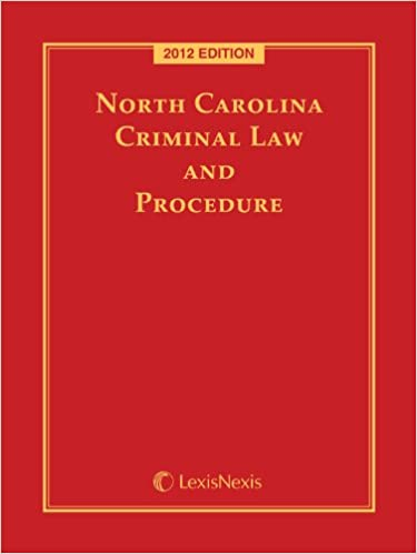 d1719ffb788d North Carolina Criminal Law and Procedure with Current Supplement ...