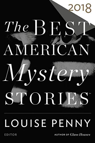 Best American Mystery Stories 2018 (The Best American Series ®) (Best Short Short Stories)